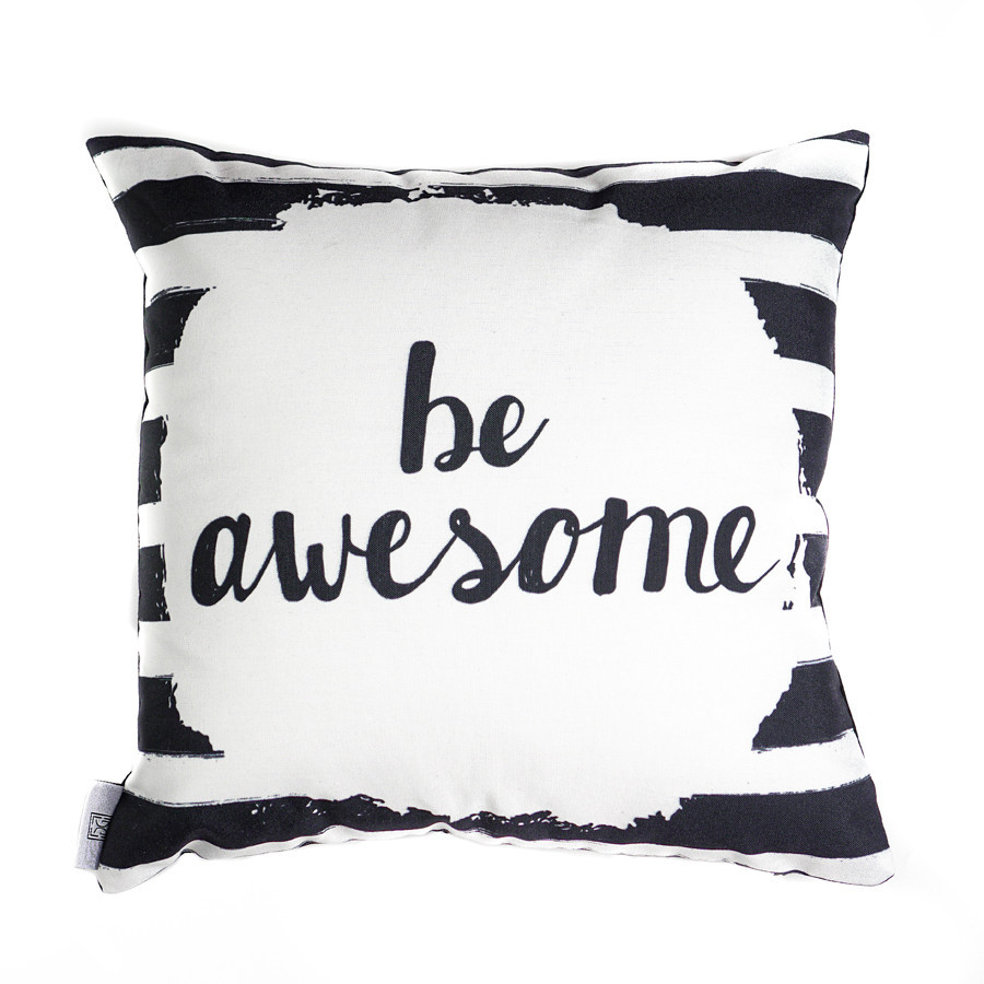 Be Awesome Cushion 40 x 40