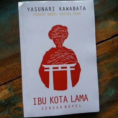 ibu-kota-lama-yasunari-kawabata